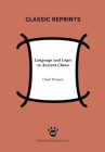 Language and Logic in Ancient China (Classic Reprints) Cover Image