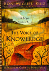 The Voice of Knowledge: A Practical Guide to Inner Peace (Toltec Wisdom) Cover Image