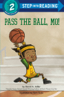 Pass the Ball, Mo! (Step into Reading) Cover Image