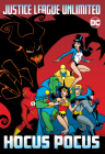 Justice League Unlimited: Hocus Pocus Cover Image