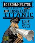 Boredom-Buster Puzzle Activity Book of the Unsinkable Titanic Cover Image