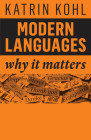 Modern Languages: Why It Matters Cover Image
