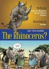 Do You Know the Rhinoceros? (Do You Know?) Cover Image
