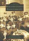 Worcester County's Polish Community (Images of America (Arcadia Publishing)) Cover Image
