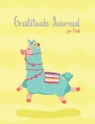 Gratitude Journal for Kids: A Journal to Teach Children to Practice Gratitude and Mindfulness Llama Daily Gratitude for Kids Large 8.5 x 11 inches Cover Image