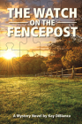The Watch on the Fencepost Cover Image