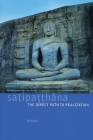Satipatthana: The Direct Path to Realization Cover Image