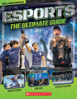 Esports: The Ultimate Guide Cover Image