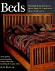 Beds: Nine Outstanding Projects by One of America's Best (Step-By-Step Furniture) Cover Image