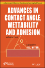 Advances in Contact Angle, Wettability and Adhesion Cover Image