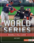 The World Series: Baseball's Fall Classic Cover Image