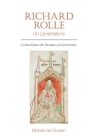 Richard Rolle: On Lamentations: A Critical Edition with Translation and Commentary (Exeter Medieval Texts and Studies Lup) Cover Image