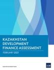 Kazakhstan Development Finance Assessment Cover Image