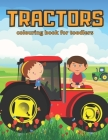 Tractors: Coloring Book For Children About Tractors Perfect way To Relax For Your Child ! Try! Cover Image