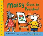 Maisy Goes to Preschool: A Maisy First Experiences Book Cover Image