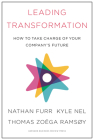 Leading Transformation: How to Take Charge of Your Company's Future Cover Image