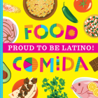 Proud to Be Latino: Food/Comida Cover Image