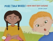 More Than Words- A Book About Body Language Cover Image