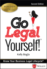 Go Legal Yourself!: Know Your Business Legal Lifecycle Cover Image