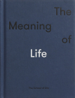 The Meaning of Life Cover Image