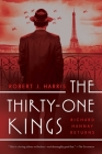 The Thirty-One Kings: A Richard Hannay Thriller Cover Image