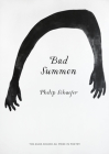 Bad Summon (Agha Shahid Ali Prize in Poetry) Cover Image