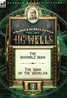 The Collected Strange & Science Fiction of H. G. Wells: Volume 2-The Invisible Man & The War of the Worlds Cover Image