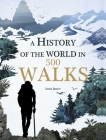 A History of the World in 500 Walks Cover Image