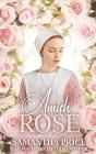 Amish Rose: Amish Romance Cover Image