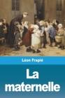 La maternelle Cover Image