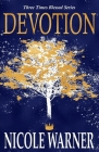 Devotion (Three Times Blessed Series #3) Cover Image