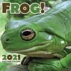 Frog! 2021 Mini Wall Calendar Cover Image