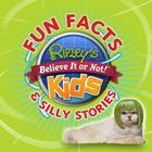 Ripley's Fun Facts & Silly Stories 1 Cover Image
