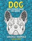 Adult Coloring Books for Women Vintage Animals - Large Print - Dog Cover Image