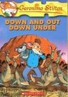 Down and Out Down Under (Geronimo Stilton #29) Cover Image