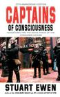 Captains Of Consciousness Advertising And The Social Roots Of The Consumer Culture Cover Image