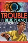 Trouble on the Blue Planet Cover Image