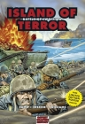 Island of Terror: Battle of Iwo Jima (Graphic History) Cover Image