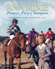 Riva Ridge: Penny's First Champion Cover Image