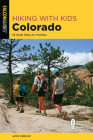 Hiking with Kids Colorado: 52 Great Hikes for Families Cover Image