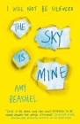 The Sky is Mine: Shortlisted for the Bristol Teen Book Award, 2020 Cover Image
