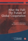 After the Fall: The Future of Global Cooperation: Geneva Reports on the World Economy 14 (Geneva Reports on World Economy) Cover Image