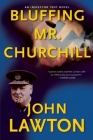 Bluffing Mr. Churchill (Inspector Troy Thriller) Cover Image
