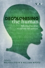 Decolonising the Human: Reflections from Africa on Difference and Oppression Cover Image