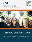 TSI Study Guide 2021-2022: TSI Assessment Test Prep and Practice Questions for Texas Success Initiative Exam Cover Image
