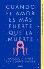 Cuando el amor es más fuerte que la muerte / When Love Is Greater Than Death Cover Image