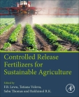 Controlled Release Fertilizers for Sustainable Agriculture Cover Image