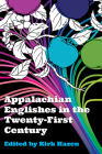 Appalachian Englishes in the Twenty-First Century Cover Image