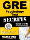 GRE Psychology Test Secrets Study Guide: GRE Subject Exam Review for the Graduate Record Examination Cover Image