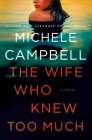 The Wife Who Knew Too Much: A Novel Cover Image